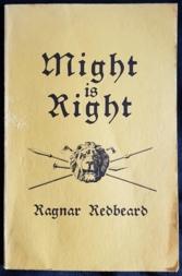 MIGHT IS RIGHT Ragnar Redbeard Loompanics