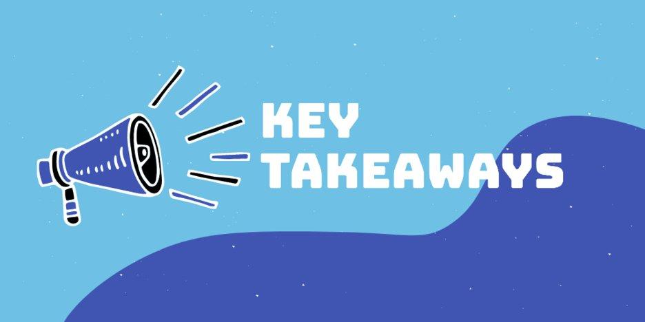 Content Strategy Key Takeaways