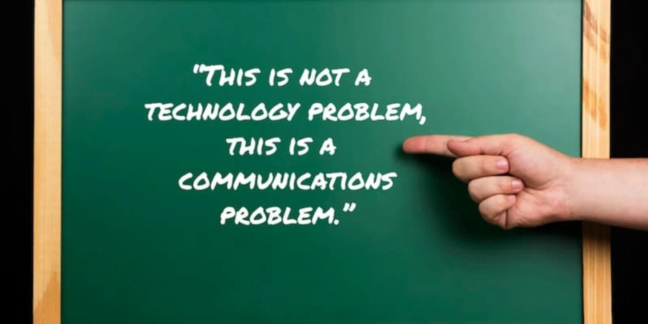 This is not a technology problem, this is a communications problem