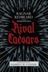Ragnar Redbeard Might is Right book 1 - Rival Caesars book 2